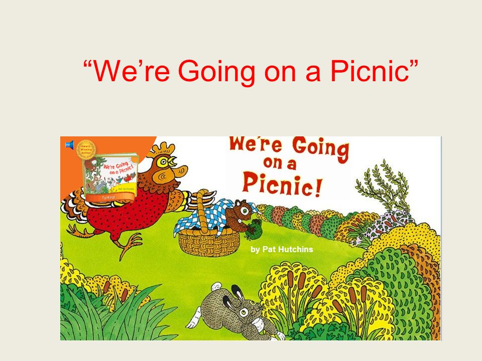 Were Going on a Picnic