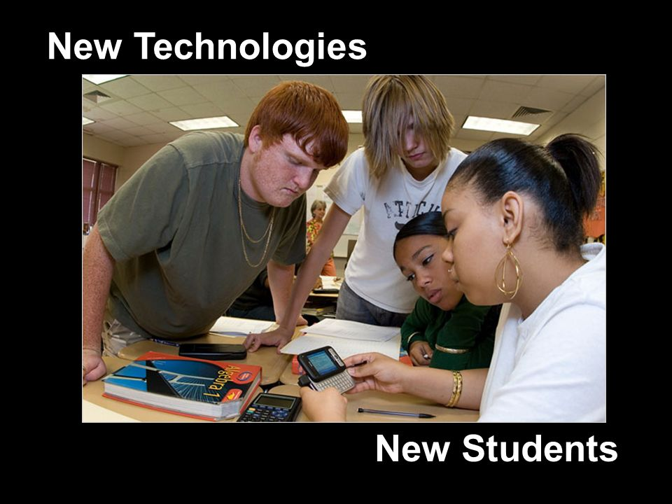 New Students New Technologies