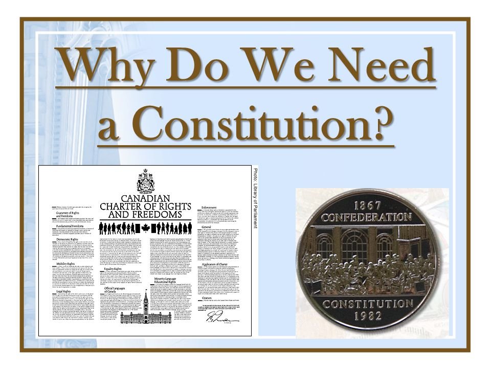 Why Do We Need a Constitution?
