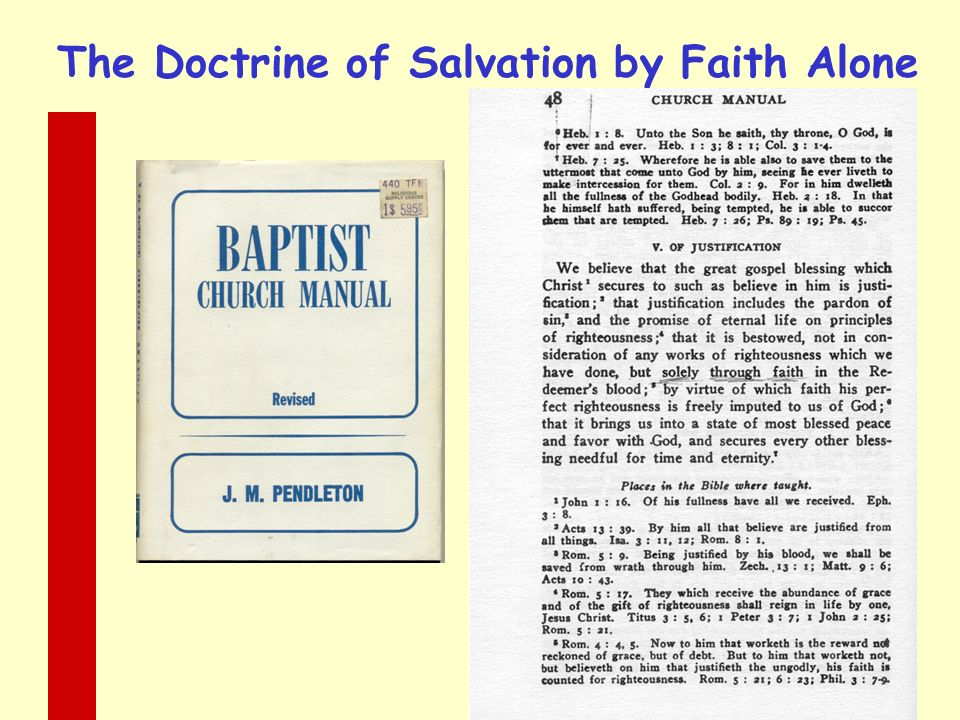 The Doctrine of Salvation by Faith Alone
