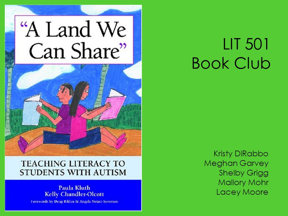 LIT 501 Book Club Kristy DiRabbo Meghan Garvey Shelby Grigg Mallory Mohr Lacey Moore