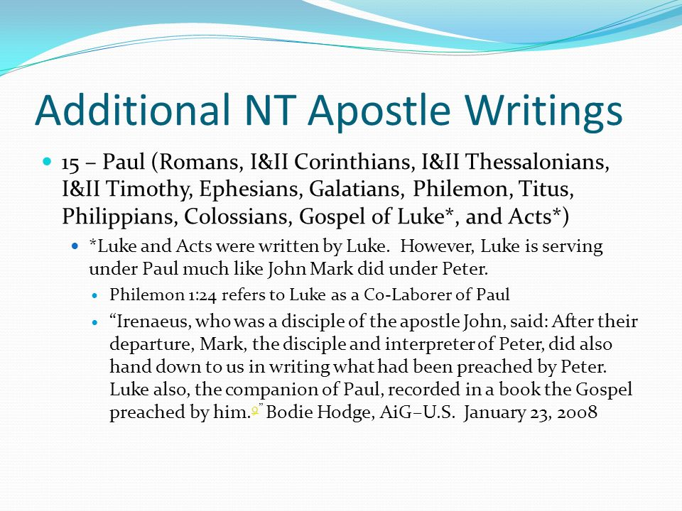 Additional NT Apostle Writings 15 – Paul (Romans, I&II Corinthians, I&II Thessalonians, I&II Timothy, Ephesians, Galatians, Philemon, Titus, Philippia