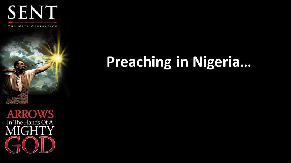 Preaching in Nigeria…