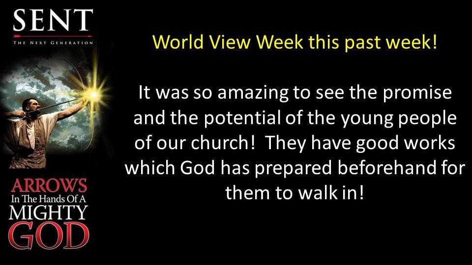World View Week this past week.