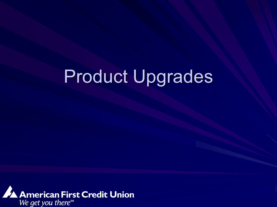 Product Upgrades