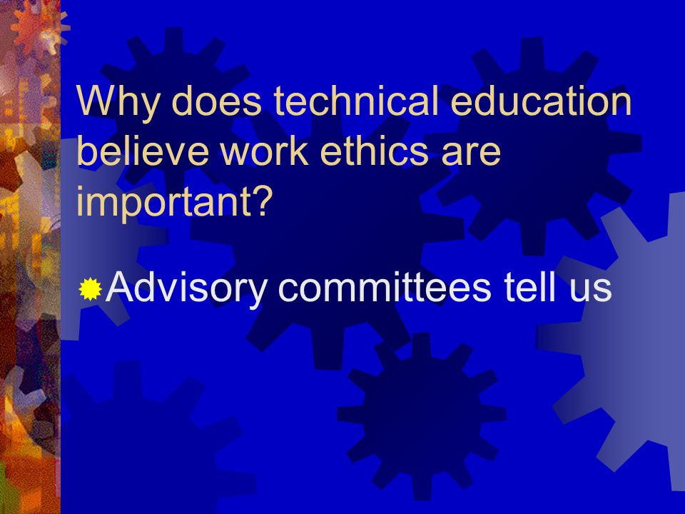 Why are work ethics important to employers?