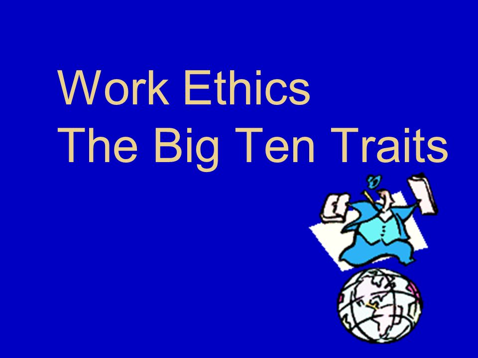 What does Work Ethics Mean?