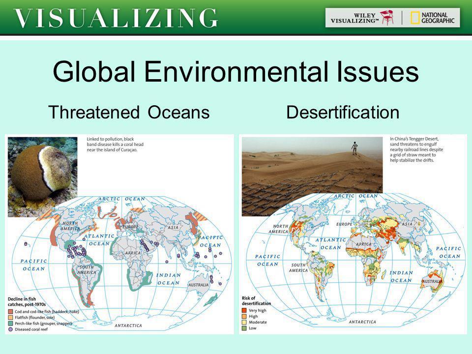 Global Environmental Issues Threatened Oceans Desertification