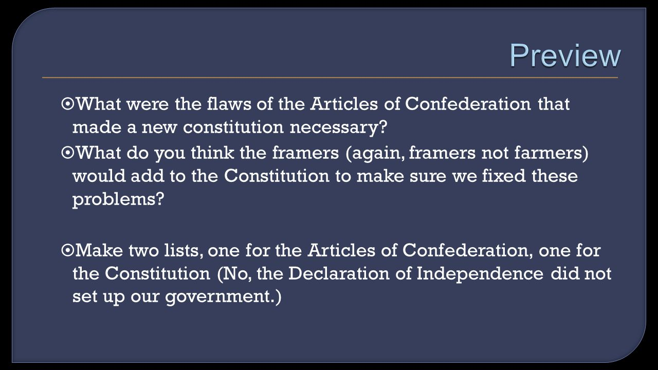 What were the flaws of the Articles of Confederation that made a new constitution necessary.