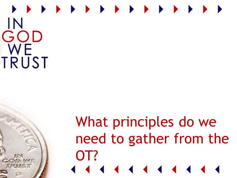 What principles do we need to gather from the OT