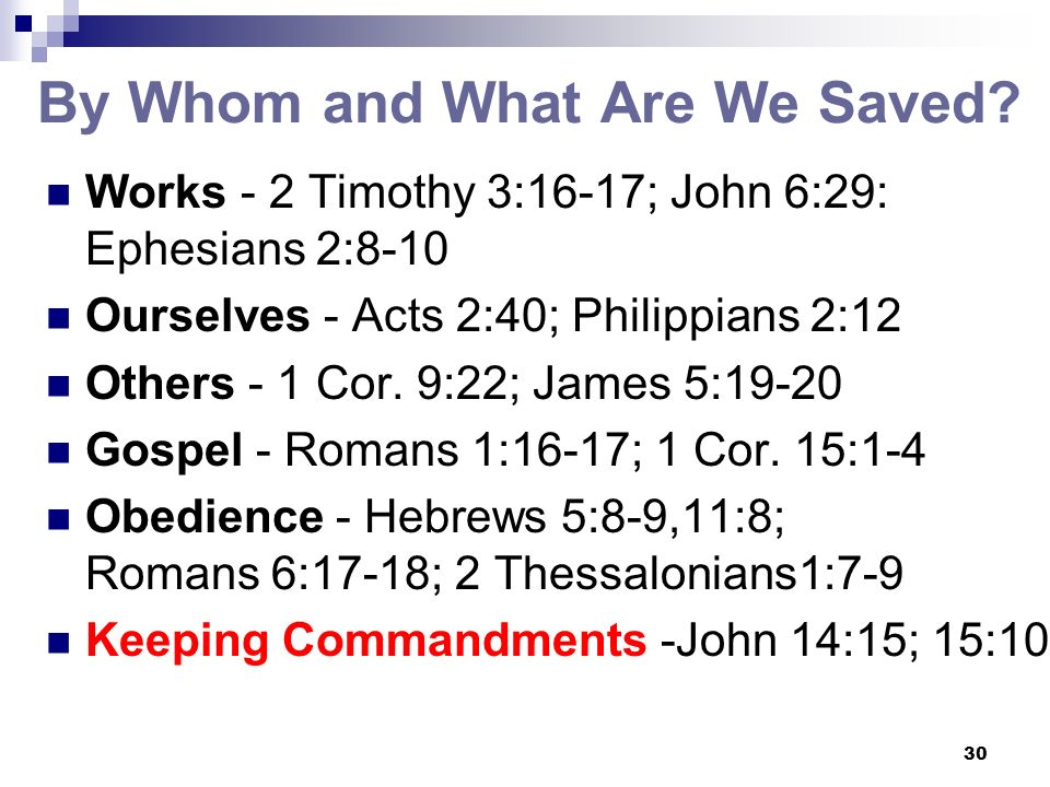 30 By Whom and What Are We Saved.