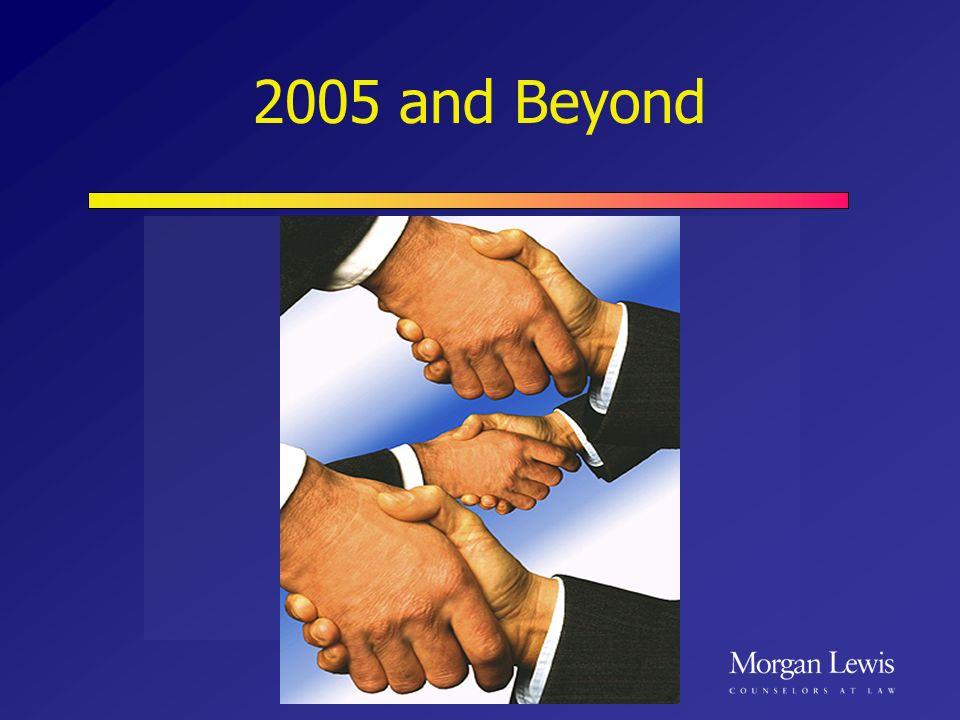 2005 and Beyond