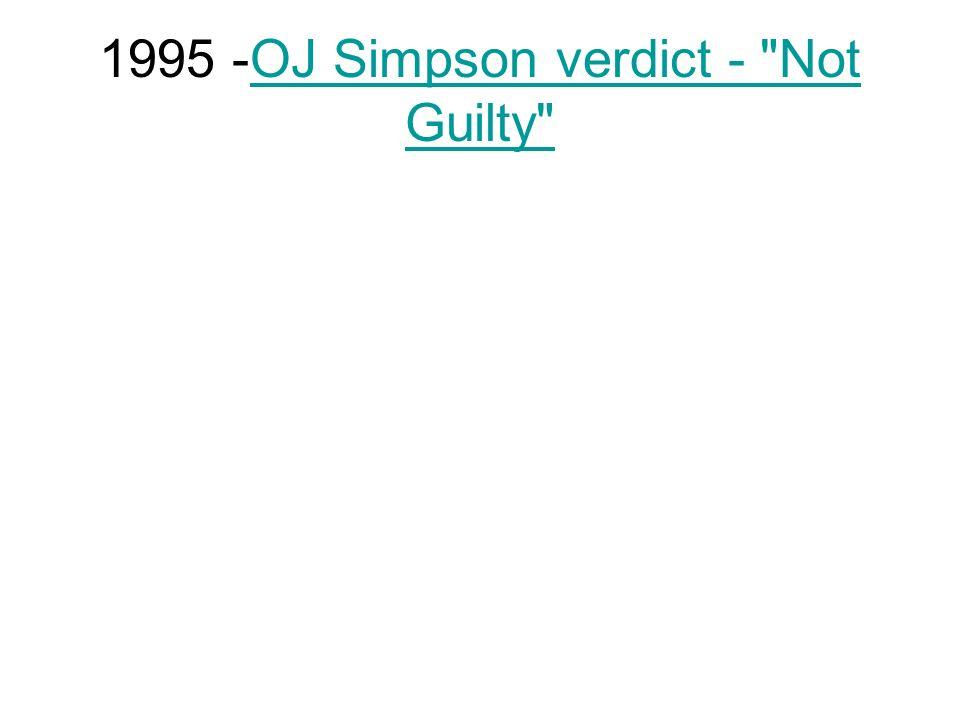 1995 -OJ Simpson verdict -