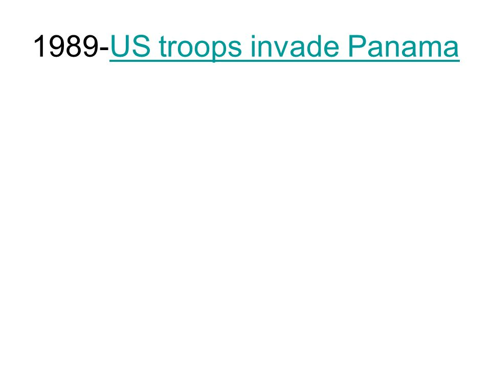1989-US troops invade PanamaUS troops invade Panama
