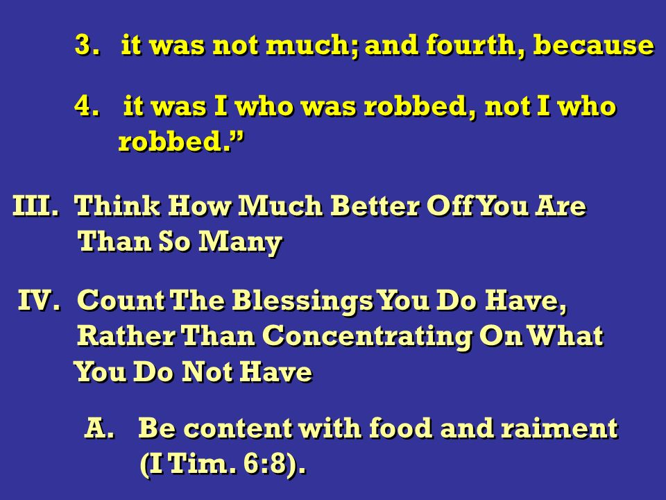 3. it was not much; and fourth, because 4. it was I who was robbed, not I who robbed. 4. it was I who was robbed, not I who robbed. III. Think How Muc