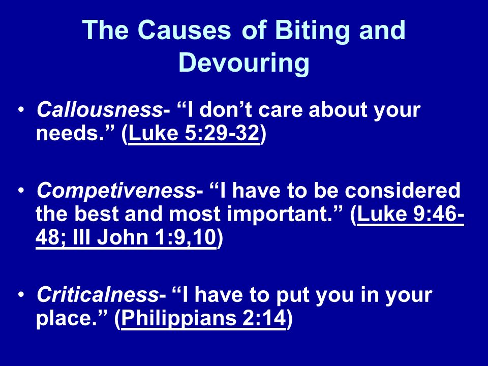 The Catalysts of Biting and Devouring Lies and Deceit (Prov.