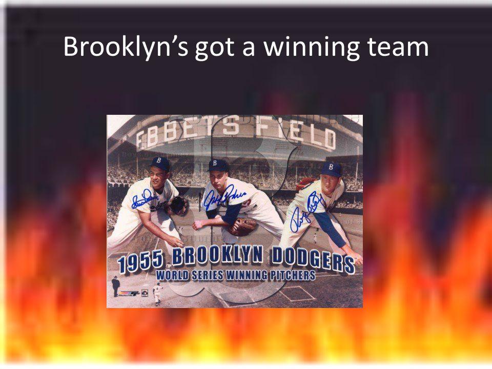 Brooklyns got a winning team