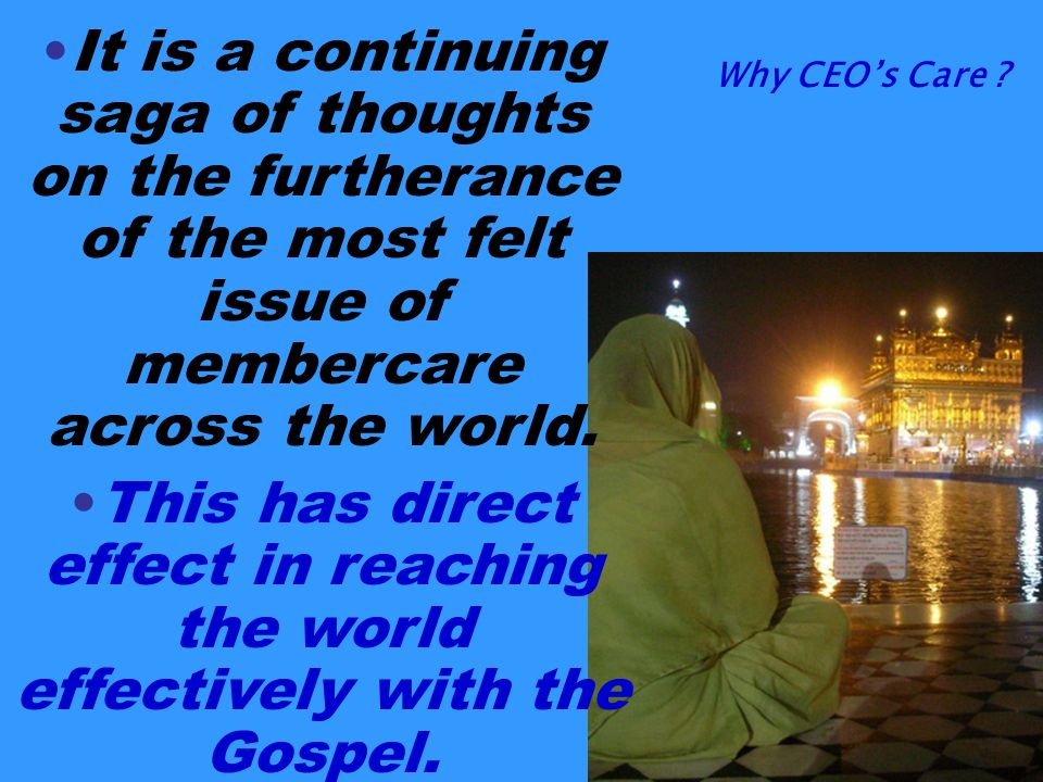 It is a continuing saga of thoughts on the furtherance of the most felt issue of membercare across the world.