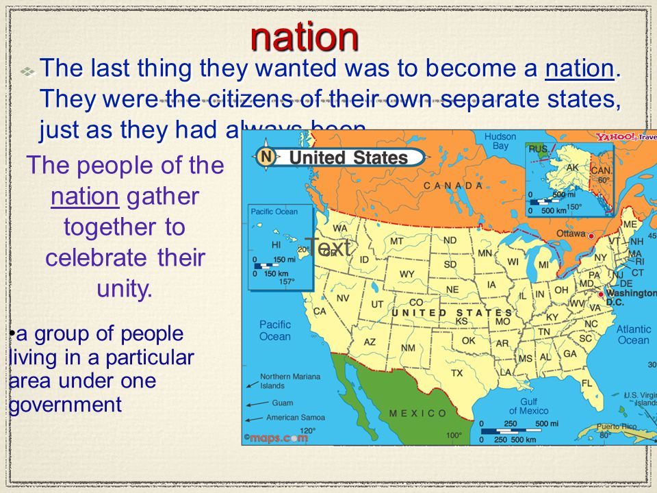 nationnation The last thing they wanted was to become a nation. They were the citizens of their own separate states, just as they had always been. a g