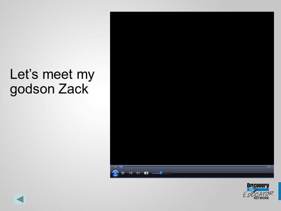 Lets meet my godson Zack