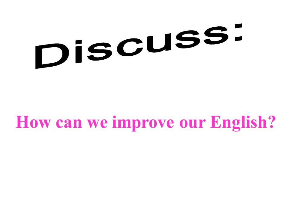 Survey and report Questionnaire Name: Studying English for: When: Why: English-speaking countries visited: When: Reason for learning English: How: