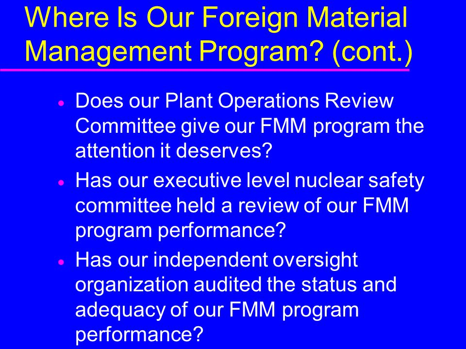 Where Is Our Foreign Material Management Program.