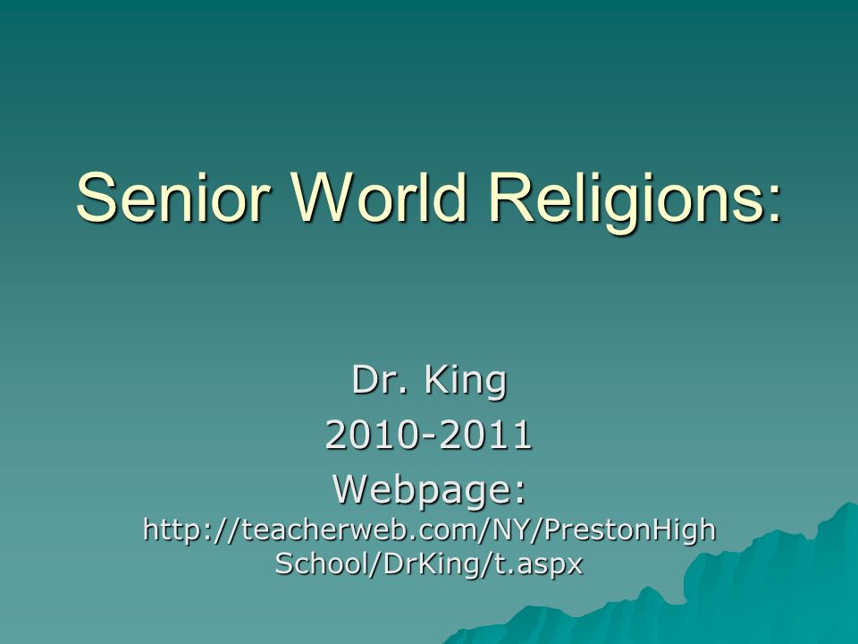 Senior World Religions: Dr.