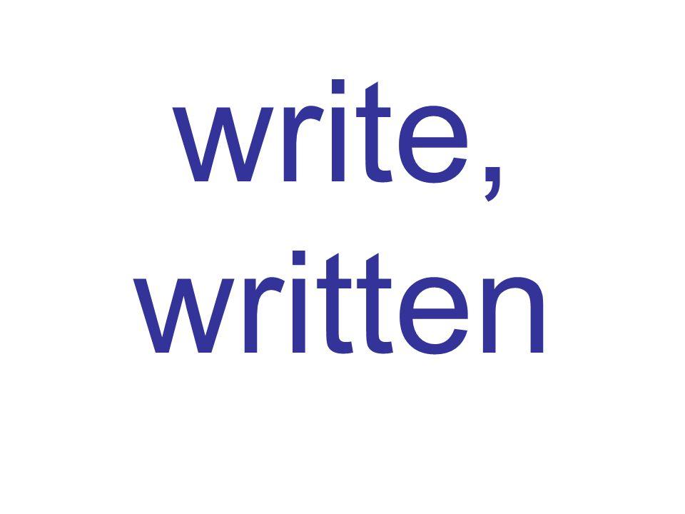 write, written
