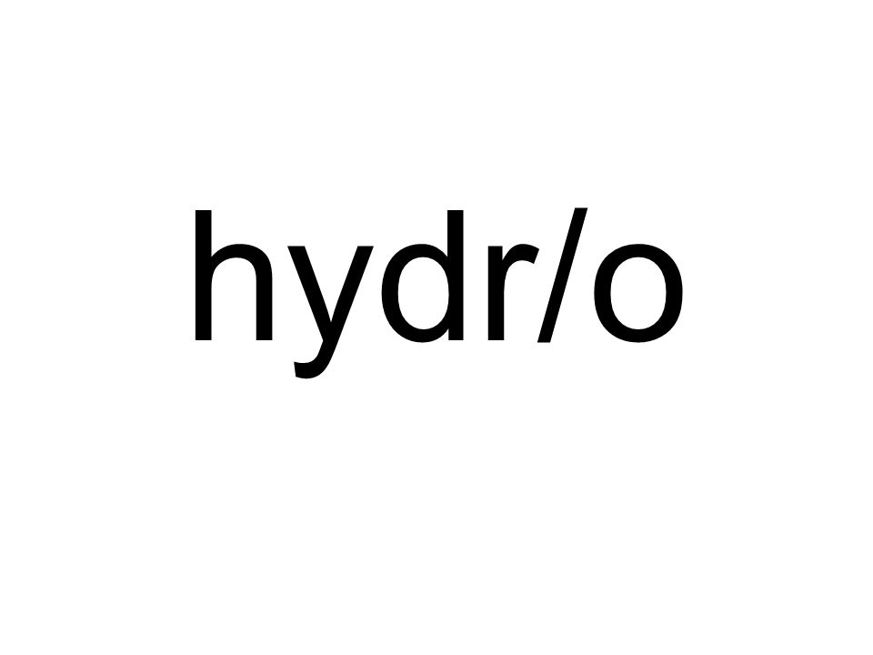 hydr/o