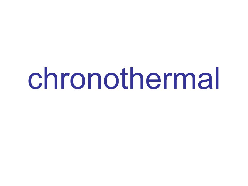 chronothermal
