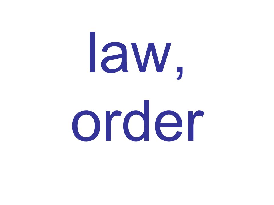 law, order