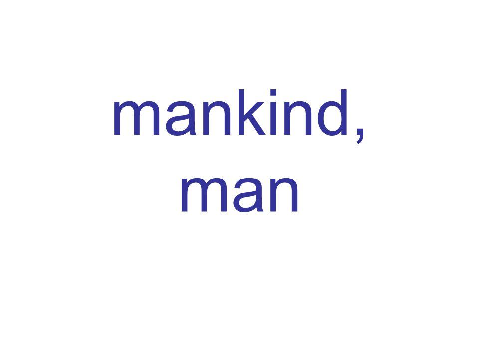 mankind, man