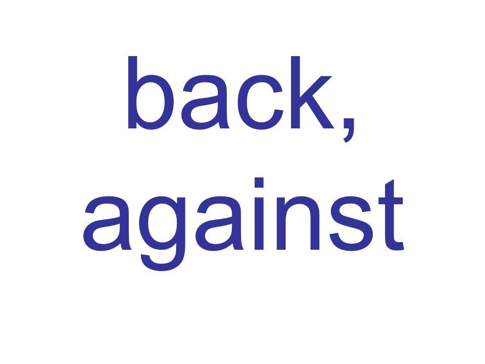 back, against