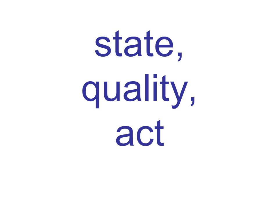 state, quality, act