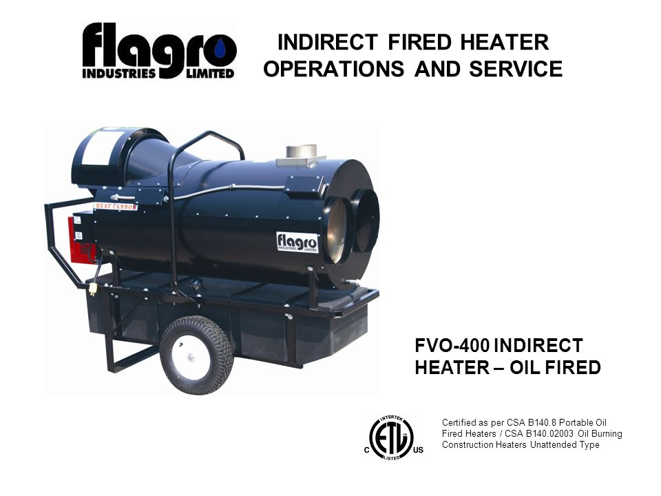 SPECIFICATIONS Model -FVO-400 Input -390,000 btuh Fuel -No.1, No.