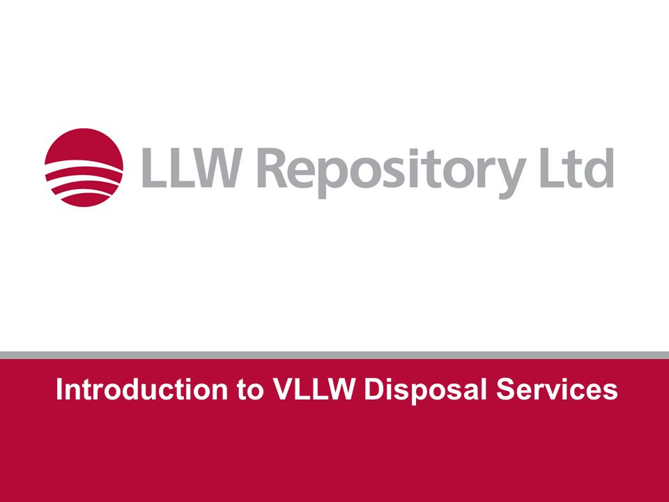 1 Introduction to VLLW Disposal Services