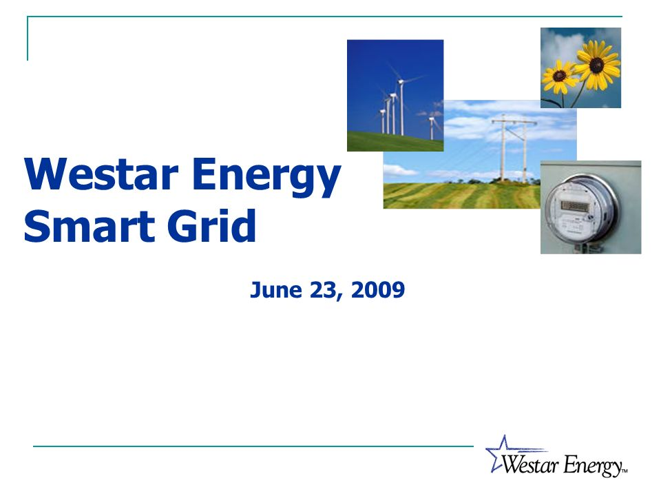Westar Energy Smart Grid June 23, 2009
