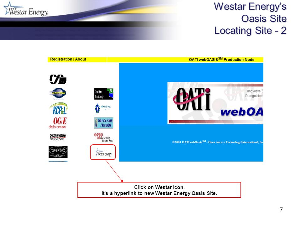 7 Westar Energys Oasis Site Locating Site - 2 Click on Westar Icon. Its a hyperlink to new Westar Energy Oasis Site.