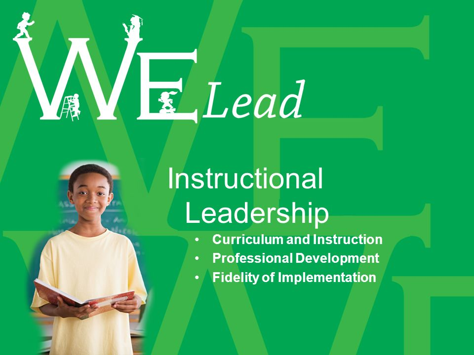 Instructional Leadership Curriculum and Instruction Professional Development Fidelity of Implementation