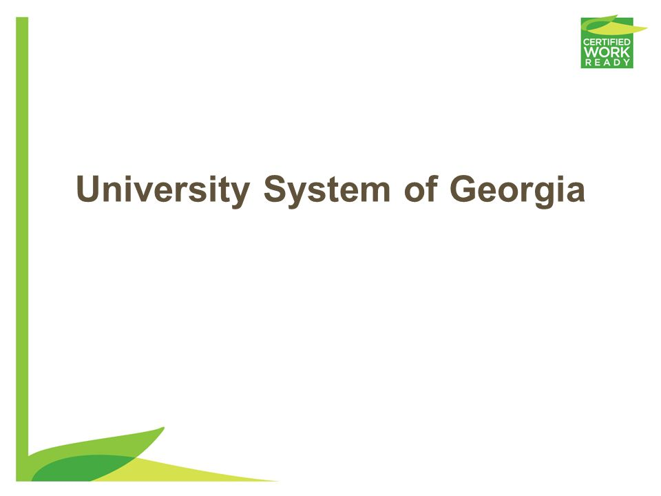 26 Technical College System of GA 28 Technical Colleges, two university system technical divisions, and 31 satellite campuses Mission The Technical Co