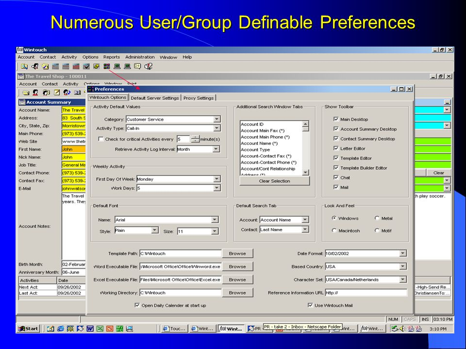 Numerous User/Group Definable Preferences
