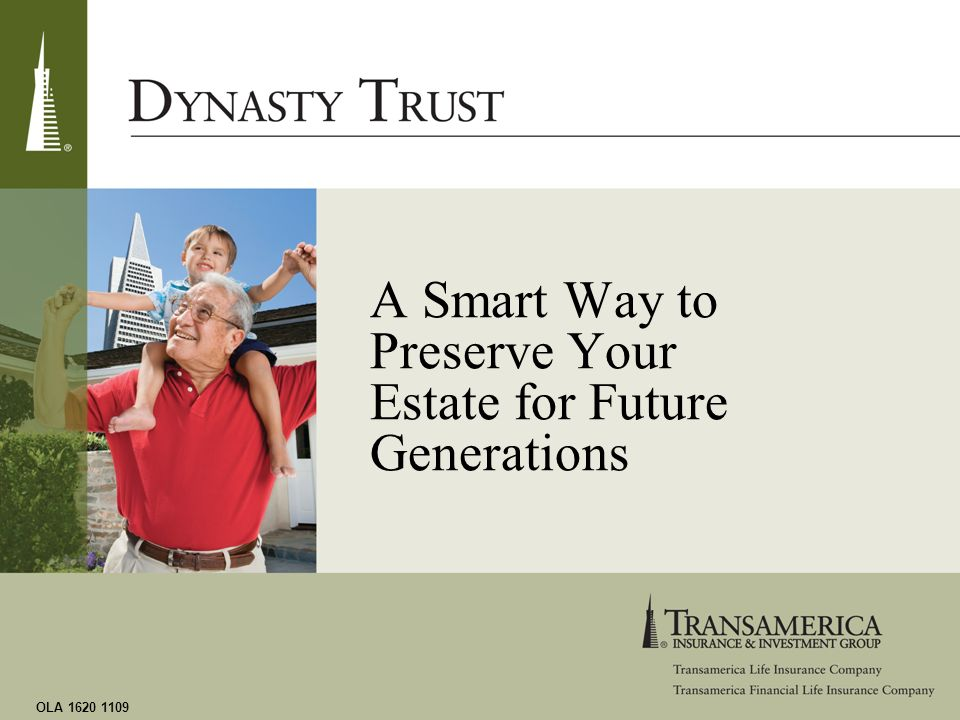A Smart Way to Preserve Your Estate for Future Generations OLA 1620 1109