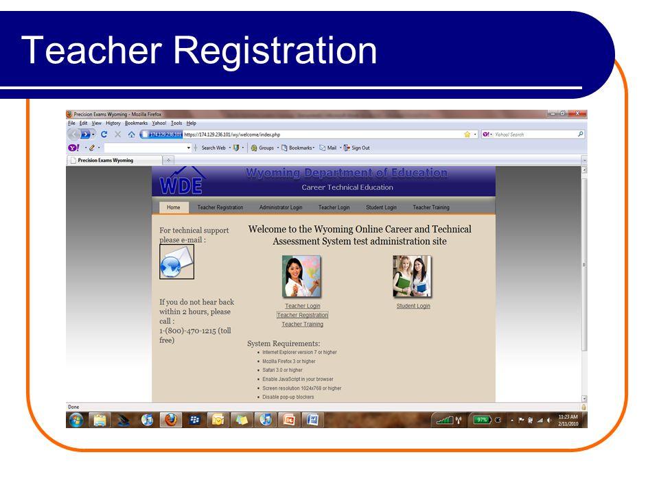 Teacher Registration: Step 1 Select Teacher Registration. Read the instructions; Select Next.