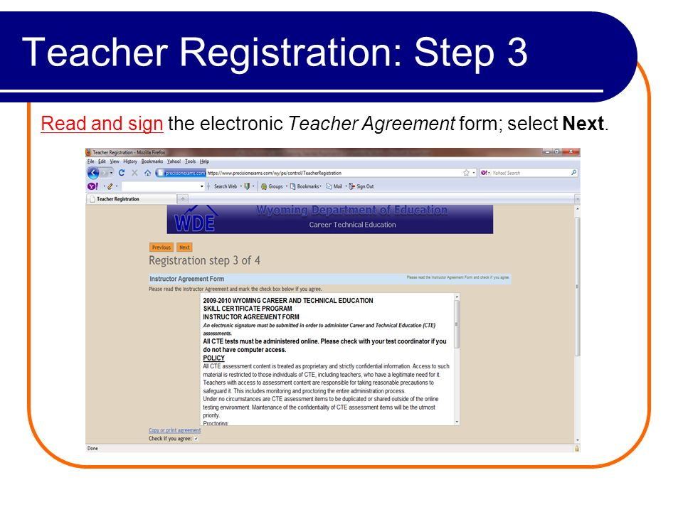 Teacher Registration: Step 4 An e-mail will be sent to the requested address, with your TEACHER ID and password.