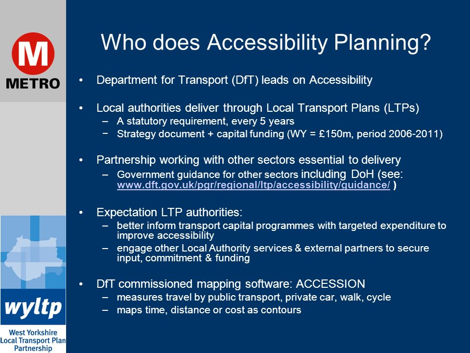 Who does Accessibility Planning.