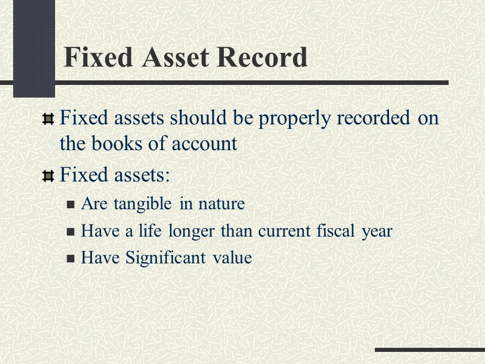 Inventory (continued) Any assets purchased with Federal Grants must so indicate that on the accounting records of the community and on the tag or identifying mark of that asset.