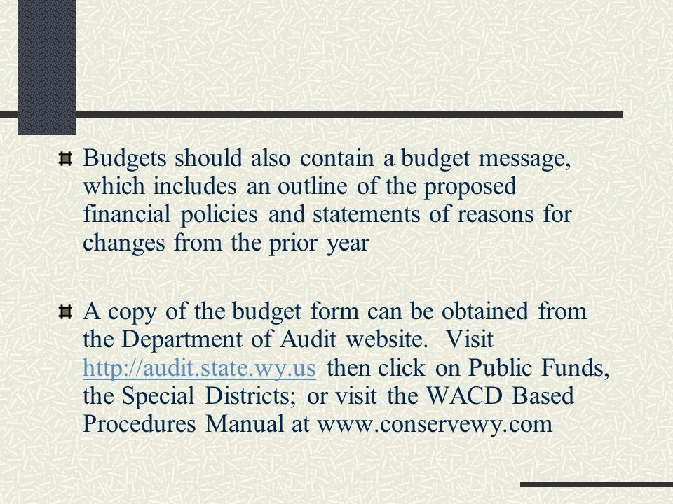Sections of the budget A narrative summary Projected expenses and revenue An annual review of revenue and expenses The proposed budget, with the prior years actual expenditures and income, and the recommended allocation for the coming year for each line item.