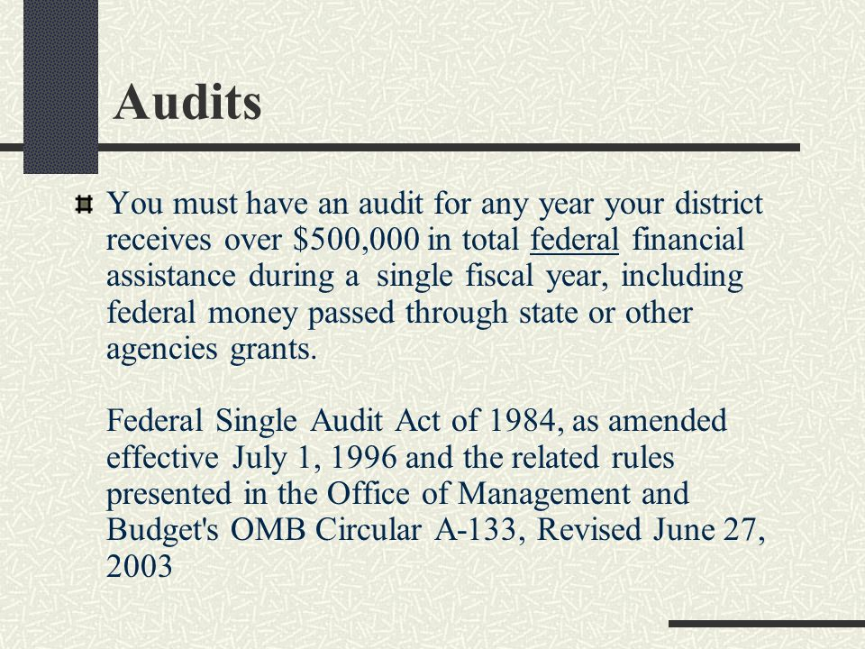 $1,000,000 + If the districts revenues are $1,000,000 or greater, the district must have a CPA audit for that fiscal year W.S. 9-1-507(a)(iii)(A)