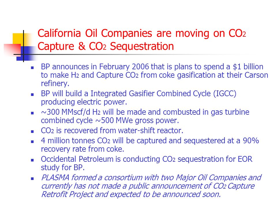 DOE CO 2 EOR Study for SoCal Major Oil Basins & Potential Power Plants for CO 2 Capture DOE states the fields needing The largest CO 2 volumes are: OX