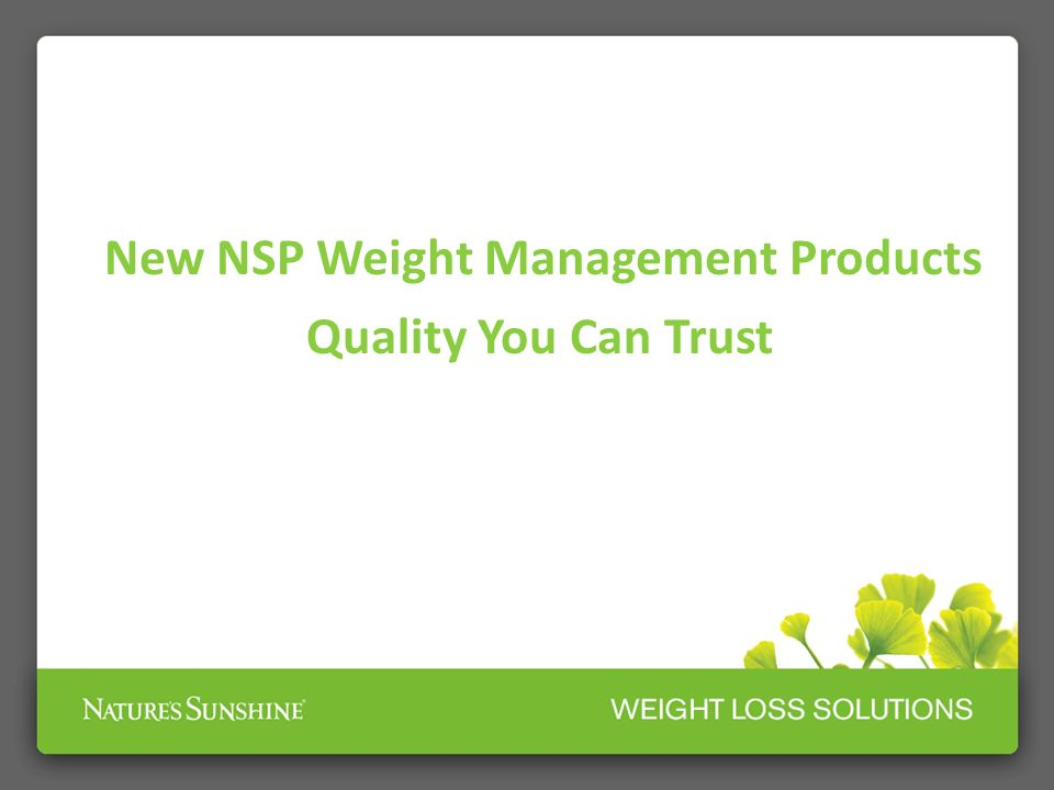 New NSP Weight Management Products Quality You Can Trust